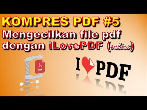Cara kompres file pdf, mengecilkan file pdf dengan iLovePDF online