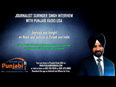 Jounalist   Surinder Singh Interview   Punjabi Radio Usa