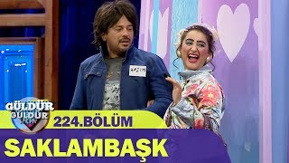 Güldür Güldür Show 224.Bölüm - Saklambaşk