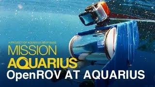 OpenROV Explores Aquarius