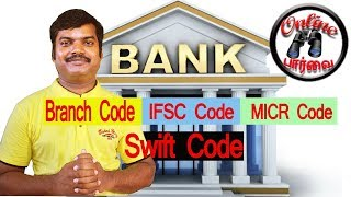 How to find Bank swift code, MICR code, IFSC code