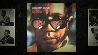 Psychotic Reaction - Brenton Wood from the album Oogum Boogum