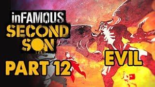 inFamous: Second Son Evil Walkthrough Part 12 - Heaven's Hellfire - Evil & Expert Playthrough