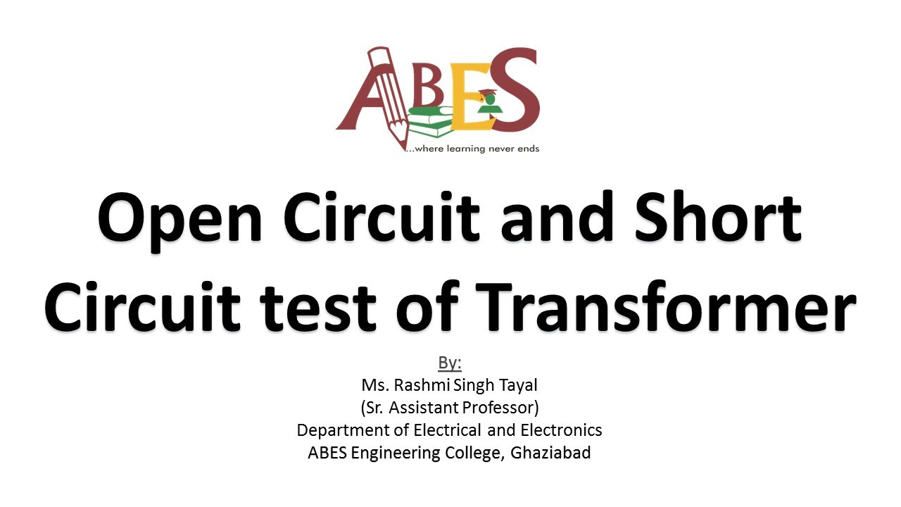 open circuit and short circuit test of transformer by ms  rashmi singh tayal