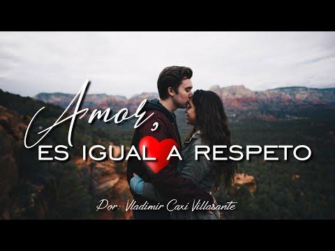 ❤ Amor, es igual a respeto 😘   ¡Que quede bien claro! ☺