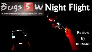 MJX Bugs 5W B5W Review -  Night Flight