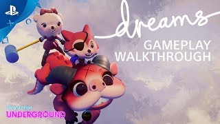Dreams Gameplay Walkthrough | PS Underground
