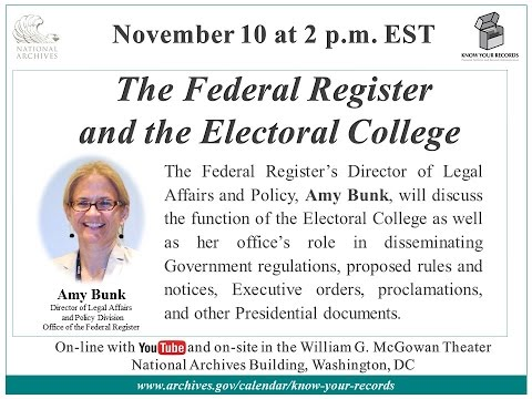 The Federal Register and the Electoral College (2016 Nov. 10)