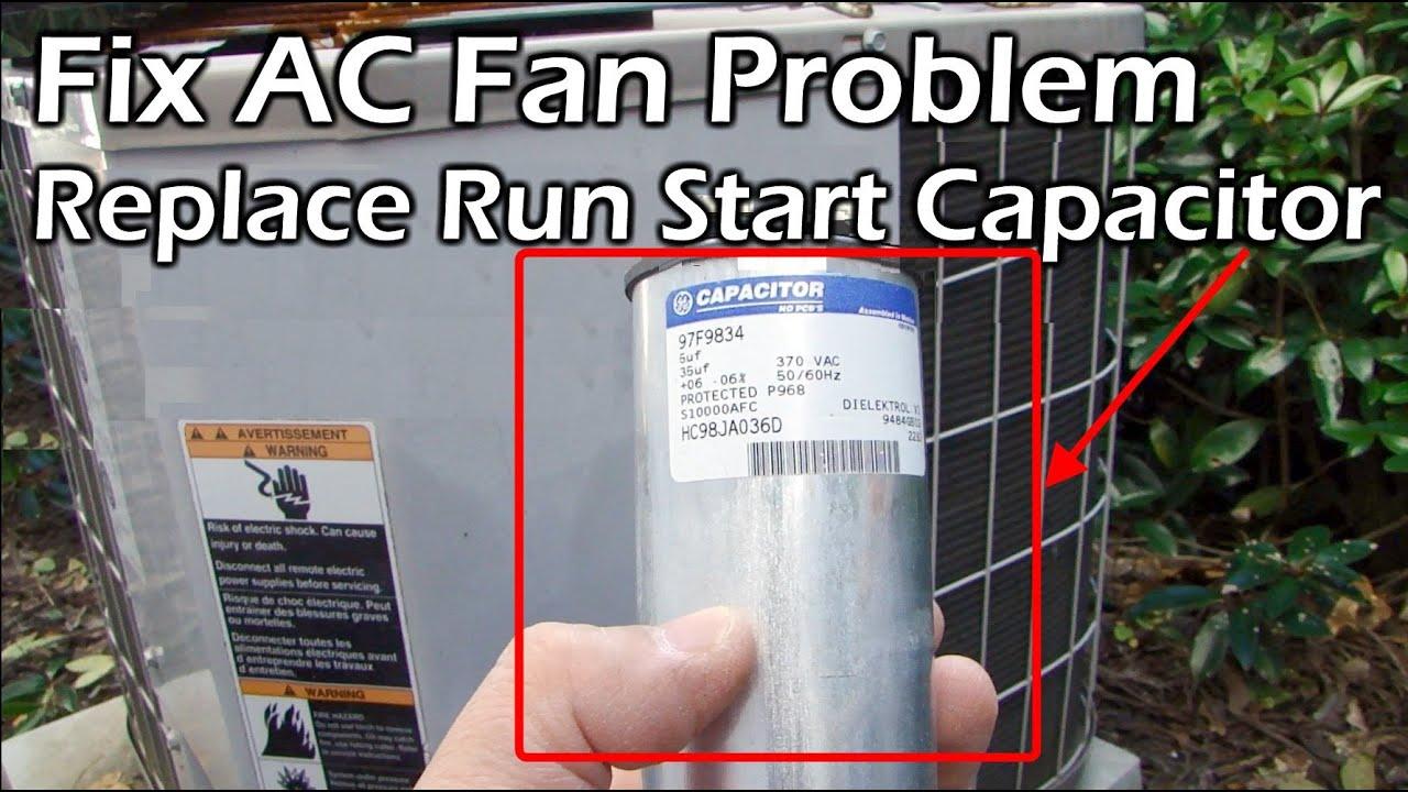 Fix AC Fan Problem - Replace Run Start Capacitor