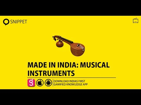 MADE IN INDIA : MUSICAL INSTRUMENTS