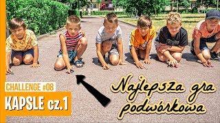 KAPSLE cz.1 - Najlepsza gra podwórkowa / CHALLENGE #08