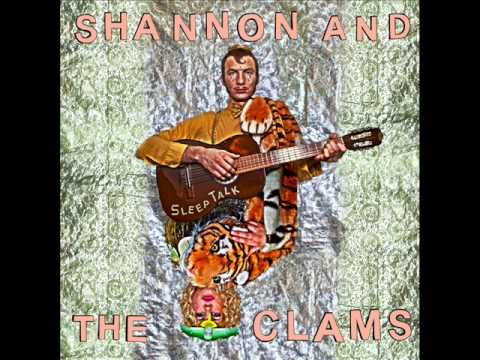 Shannon & The Clams - Sleep Talk LP (full)