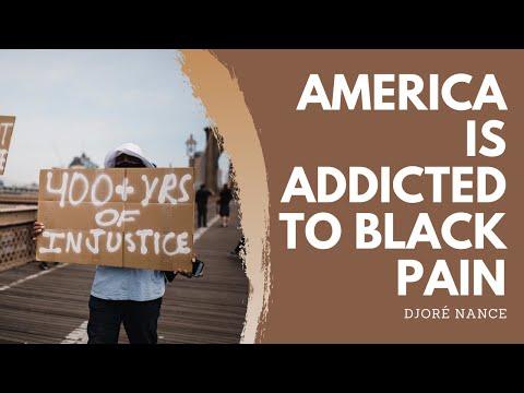 "Black Lives Matter ""America is addicted to black pain""  Djoré Nance: Performing Artist"