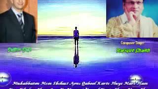 Muhabbaton Mein Shikast Apni Qabool Karte Huye Mare Hain ..By Rafique Shaikh
