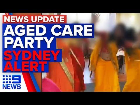 Coronavirus: Shocking video of Victoria aged care party, Sydney cabbie infected | 9 News Australia