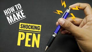 How to make a SHOCKING PEN