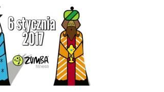 6 stycznia - Trzech Króli - Zumba Fitness Event