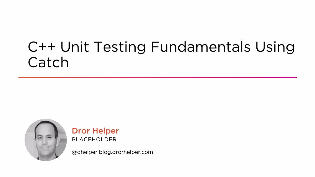 Course Preview: C++ Unit Testing Fundamentals Using Catch