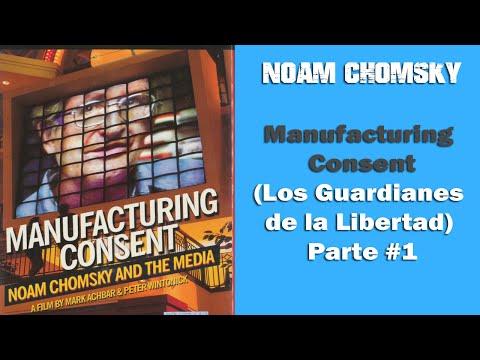 Noam Chomsky - Manufacturing Consent  (Los Guardianes de la Libertad) Parte #1 - ESPAÑOL
