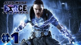 Star Wars: The Force Unleashed HD Gameplay Walkthrough Part 1 - Let