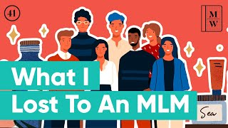 I Joined An MLM To Earn Extra Money -- Here