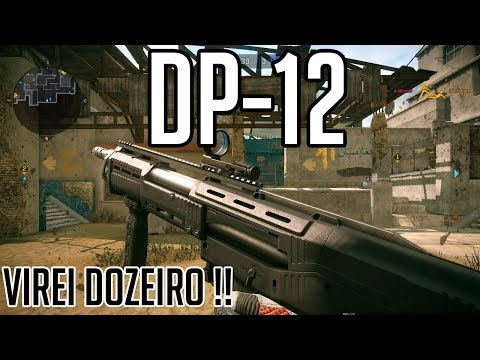 WARFACE - DP-12 Virei dozeiro !!
