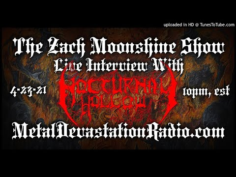 Nocturnal Hollow - Interview 2021 - The Zach Moonshine Show