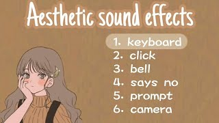 Cute/Aesthetic sound Effects pack  efeitos sonoros para vídeos{no copyright} screenshot 1