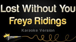 Freya Ridings - Lost Without You (Karaoke Version) Video