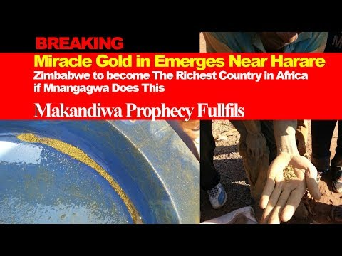 BREAKING Miracle Gold Emerges Near Harare, Zimbabwe will Become The Richest Country in Africa