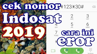 Cara Cek Nomor Indosat 2019