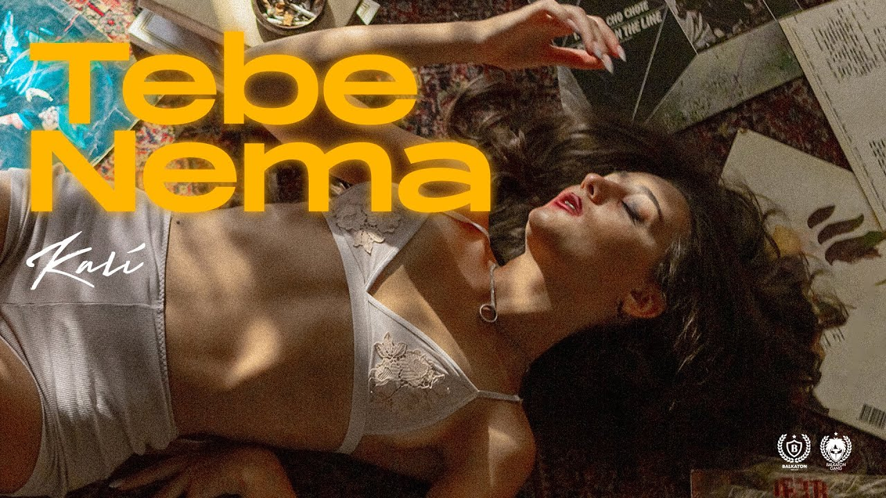 Download KALI - TEBE NEMA (OFFICIAL VIDEO)