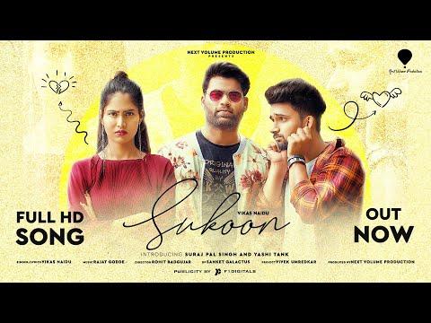 Sukoon Music Video Song By Vikas Naidu   Suraj Pal Singh I Yashi Tank