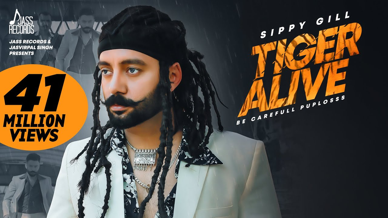 Tiger Alive | ( Full HD) | Sippy Gill | Western Pendu | New Punjabi Songs 2019 | Jass Records