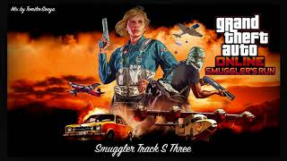 GTA Online: Smuggler's Run Original Score — Smuggler Track S Three [Trailer Music]