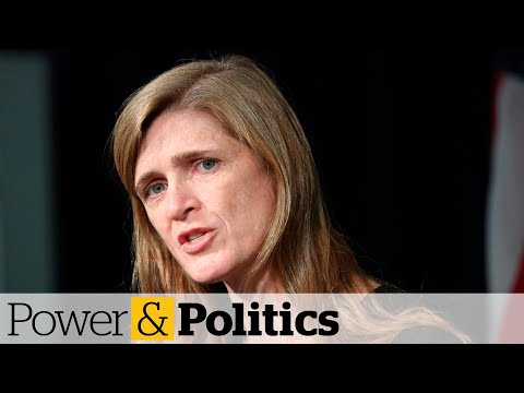 Holding China accountable on COVID-19 is in Canada's interest, says Samantha Power