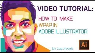 Tutorial Video: How to make WPAP in Adobe Illustrator