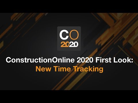 constructiononline-2020-first-look:-new-time-tracking