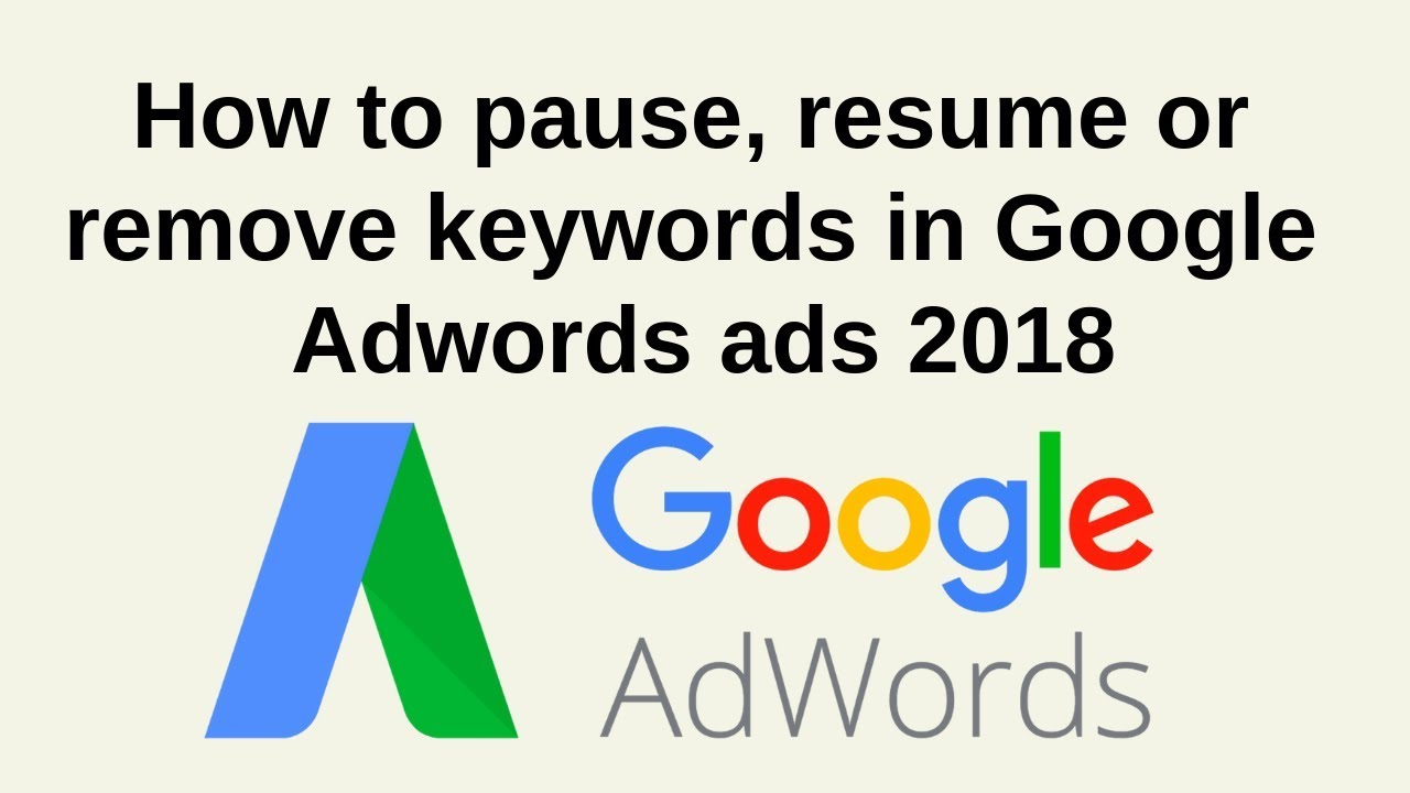 how to pause resume or remove keywords in google adwords
