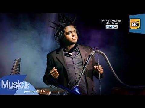 Rathu Ratakaju - Lahiru Perera - www.Music.lk