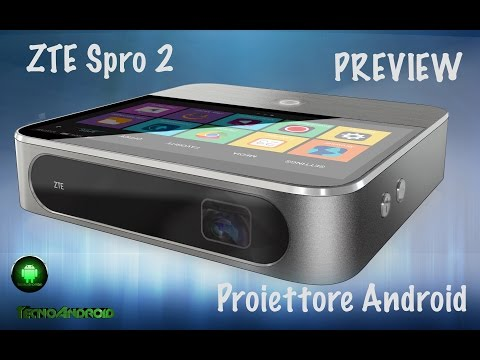 ZTE Spro 2, proiettore Android. Preview by Tecnoandroid