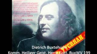 Dietrich Buxtehude, Komm, Heiliger Geist, Herre Gott, BuxWV 199
