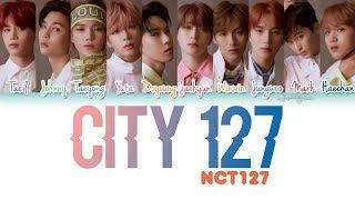 NCT 127 (엔시티127) - City 127 (지금 우리) Lyrics [Color Coded/HAN/ROM/ENG]