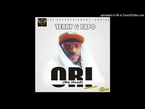 Terry G   Ori My Head