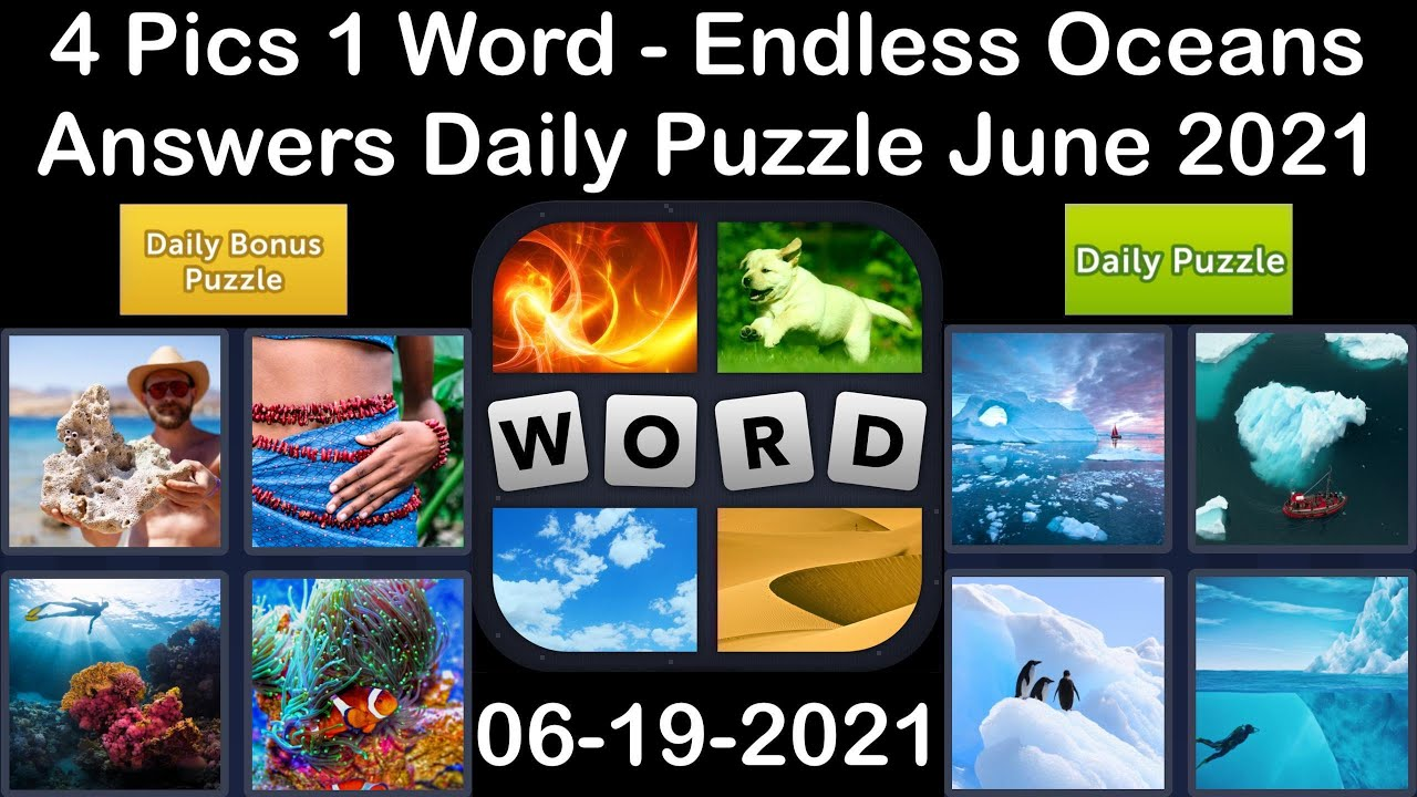 4 Pics 1 Word - Endless Oceans - 19 June 2021 - Answer Daily Puzzle + Daily Bonus Puzzle