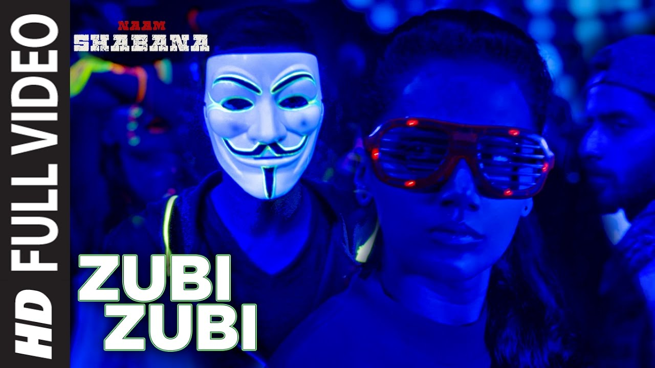 Naam Shabana : Zubi Zubi Full Video Song   Akshay Kumar, Taapsee Pannu, Taher Shabbir   T-Series