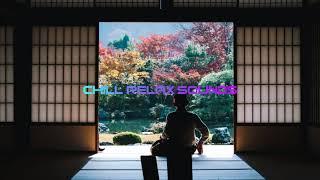 Chill, Lofi/hip hop (No copyright music) Uniq- Japan