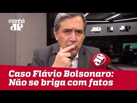 Caso Flávio Bolsonaro: Não se briga com fatos | #MarcoAntonioVilla