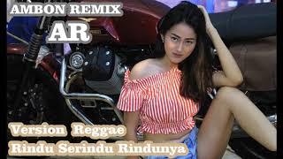 Gambar cover DJ RINDU SERINDU RINDUNYA VERSI REGAE