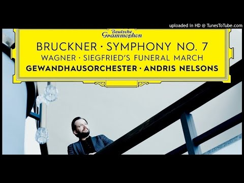 Bruckner- Symphony No.7 In E Major 2. Adagio (A.Nelsons - Gewandhaus)